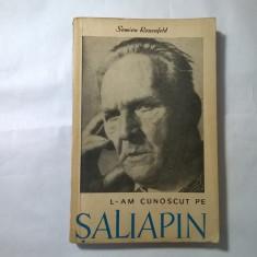 Semion Rozenfeld - L-am cunoscut pe Saliapin