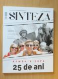 Cumpara ieftin Sinteza #11 Decembrie 2014 - Romania dupa 25 ani