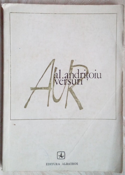 ALEXANDRU ANDRITOIU - AUR (VERSURI, 1974) [coperta NICOLAE NOBILESCU]