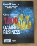 1000 cei mai importanti oameni din business Romania 2016 Ziarul Financiar