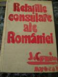Relatiile Consulare Ale Romaniei - Editura politica 1975, Alta editura