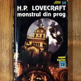 Carte - Monstrul din prag - H.P. Lovecraft (Colectia: Super Horror, 1993) #404, Alta editura