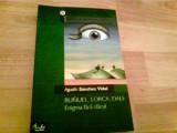 BUNUEL,LORCA,DALI; ENIGMA FARA SFIRSIT -AGUSTIN SANCHEZ VIDAL