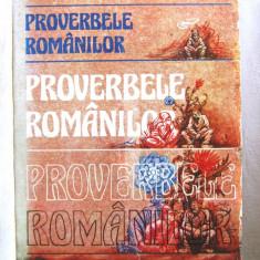 PROVERBELE ROMANILOR, Editie ingrijita de I. C. Hintescu, 1985 - Carte Antologie