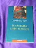 In cautarea limbii perfecte - Umberto Eco (f0538