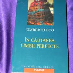 In cautarea limbii perfecte - Umberto Eco (f0538 - Filosofie
