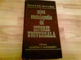 MICA ENCICLOPEDIE DE ISTORIE UNIVERSALA  -MARCEL D. POPA HORIA C MATEI, Alta editura, Horia C. Matei