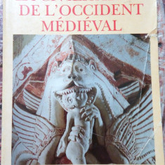 Jacques Le Goff - Civilizatia occidentului medieval (in franceza) - Istorie