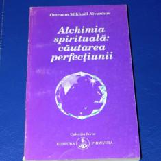 Aivanhov - Alchimia spirituala cautarea perfectiunii (f0530 - Carte dezvoltare personala