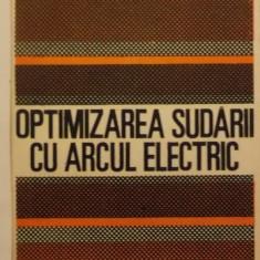 Traian Salagean, s.a. - Optimizarea sudarii cu arcul electric (1988)
