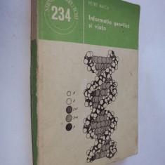 004 Petre Raicu - Informatia genetica si viata .