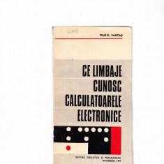 CE LIMBAJE CUNOSC CALCULATOARELE ELECTRONICE