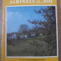 Albinele Si... Noi - C. Antonescu, 390905 - Carti Agronomie