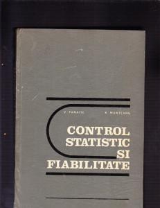 CONTROLUL STATISTIC SI FIABILITATEA