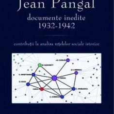 Jean Pangal. Documente inedite [1932-1942] - Bogdan Bucur - Carte masonerie