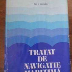Tratat De Navigatie Maritima - Gh.i. Balaban, 390881