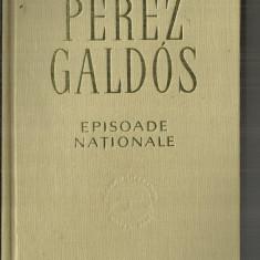 [9] EPISOADE NATIONALA - PEREZ GALDOS - Carte poezie
