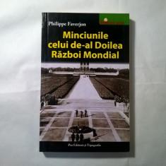 Philippe Faverjon – Minciunile celui de-al Doilea Razboi Mondial - Istorie