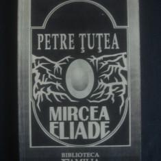 PETRE TUTEA - MIRCEA ELIADE - Eseu