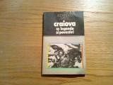 CRAIOVA IN LEGENDE SI POVESTIRI - Alexandru Mitru - Sport-Turism, 1978, 173 p.