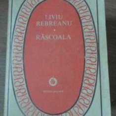 Rascoala - Liviu Rebreanu, 391049 - Roman