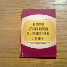ORGANIZAREA ACTIVITATII UNITATILOR DE ALIMENTATIE PUBLICA SI HOTELIERA - 1980 - Curs Economie