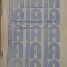 Elemente De Inteligenta Artificiala Vol.1 Principii Si Modele - Adina Magda Florea, 391185