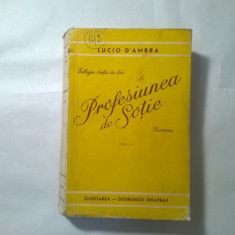 Lucio D' Ambra - Profesiunea de sotie