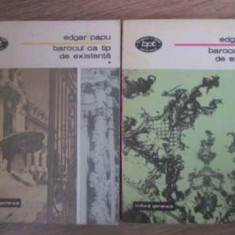 Barocul Ca Tip De Existenta Vol.1-2 - Edgar Papu, 390925 - Biografie