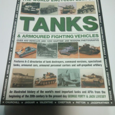 The world ENCYCLOPEDIA of TANKS & ARMOURED FIGHTING ( enciclopedie tancuri)