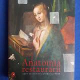 COSMIN UNGUREANU - ANATOMIA RESTAURARII (CATALOG MUZEUL NATIONAL DE ARTA) - 2016