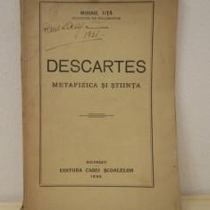 DESCARTES .METAFIZICA SI STIINTA-MIHAIL UTA - Filosofie