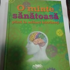 O MINTE SANATOASA PANA LA ADANCI BATRANESTI - Reader's Digest - Enciclopedie