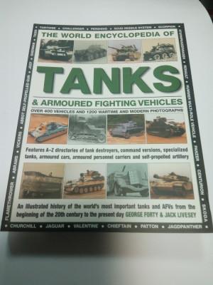 The world ENCYCLOPEDIA of TANKS & ARMOURED FIGHTING ( enciclopedie tancuri) foto