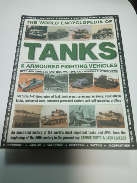 The world ENCYCLOPEDIA of TANKS & ARMOURED FIGHTING ( enciclopedie tancuri)