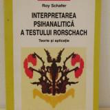 INTERPRETAREA PSIHANALITICA A TESTULUI RORSCHACH-ROY  SCHAFER