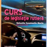 CURS DE LEGISLATIE RUTIERA, INTREBARI SI TESTE PENTRU EXAMENUL DE CONDUCERE AUTO, 2016 - Carte Psihologie