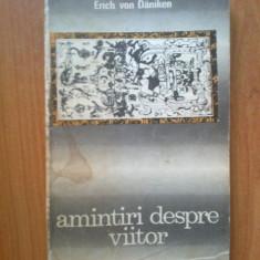 d5 Amintiri despre viitor - Erich von Daniken