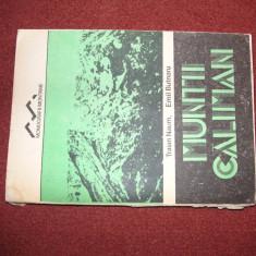 Muntii Caliman - Traian Naum, Emil Butnaru ~ cu harta - Ghid de calatorie