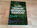 ORDINARY DIFFERENTIAL EQUATIONS -E. L. INCE