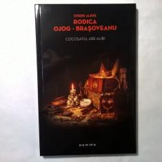 Rodica Ojog-Brasoveanu - Cocosatul are alibi {Nemira} - Carte politiste