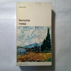 Irving Stone – Bucuria vietii - Roman