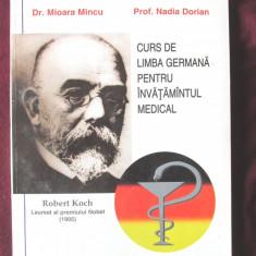 CURS DE LIMBA GERMANA PENTRU INVATAMANTUL MEDICAL, M. Mincu s.a.. Absolut noua - Curs Limba Germana