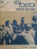 VIKTOR SKLOVSKI - Lev Tolstoi, Alta editura