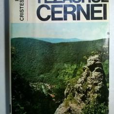 Ilie Cristescu - Tezaurul Cernei - Carte Geografie