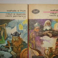 WALHALA SI THUE = MITURI SI LEGENDE VECHI GERMANICE 2 VOLUME/576PAGINI - Carte mitologie