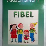 Elke Dengel, s.a. - Arbeitsheft Fibel