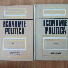ECONOMIE POLITICA, vol I SI II- formatiunile presocialiste, socialismul - Carte Economie Politica