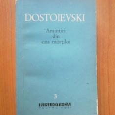 W2 F. M. Dostoievski – Amintiri din Casa mortilor - Roman