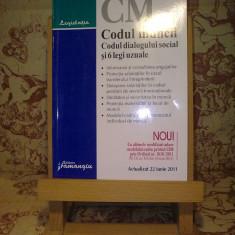 "Codul muncii Codul dialogului social si 6 legi uzuale ""A3020"""